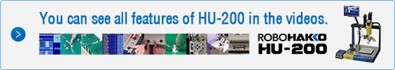 You can see all features of HU-200 in the videos.
