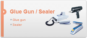 Sealer / Glue Gun / Hot air blower