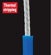 With a thermal wire stripper you can remove insulation cleanly without scratching core wires.