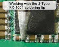 Working with the J-Type FX-1001 Soldering Tip